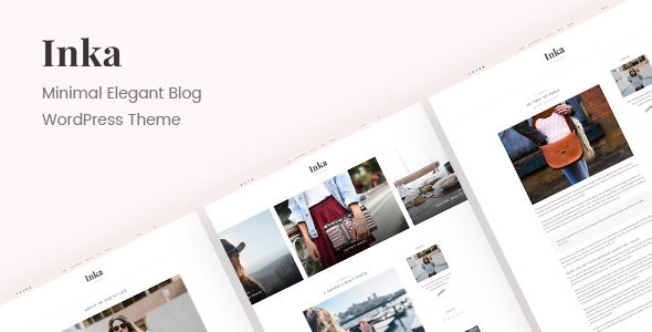 Inka | Minimal Blog WordPress Theme - Personal Blog / Magazine