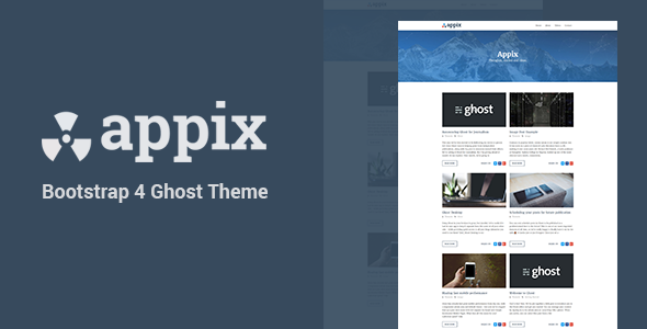 Appix - Minimal and Responsive Ghost Blogging Theme (Bootstrap 4)