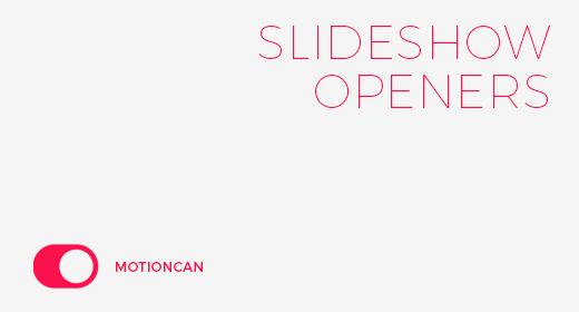 motioncan   Slideshow Openers