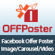 OFFPoster : Facebook Offer Poster (Image, Carousel & Video)