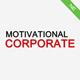 Inspirational Corporate Uplifting