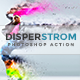 Disperstrom | PS Action - GraphicRiver Item for Sale