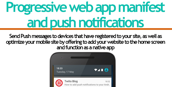 Progressive Web App And Push Notifications - CodeCanyon Item for Sale