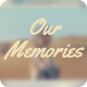 Our Memories - VideoHive Item for Sale