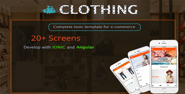 CodeCanyon Clothing Complete Ionic template for e-commerce 20951313