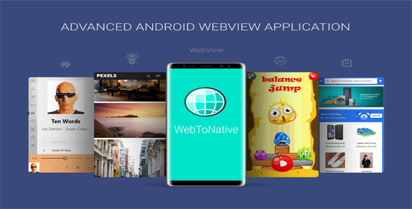 WebToNative - Advanced Android WebView Application - CodeCanyon Item for Sale