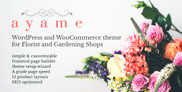 Ayame – WordPress and WooCommerce Theme for Florist and Gardening Shops            nulled
