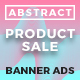 Abstract - Multipurpose Product Sale HTML5 Banner Ads (GWD)