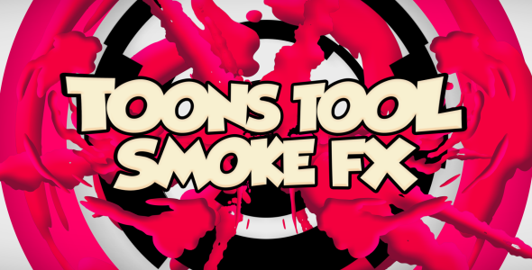 Toons Tool (Smoke FX) (Cartoons) After Effects Templates | F5-Design com