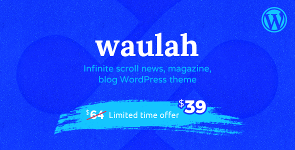ThemeForest Waulah WordPress Infinite Scroll News Magazine and Blog Theme 20722409