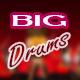 Big Drums