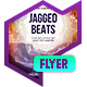 Club Flyer: Jagged Beats - GraphicRiver Item for Sale