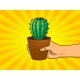Hand with Cactus Pop Art Vector Illustration