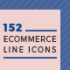 152 Ecommerce Line Icons - GraphicRiver Item for Sale