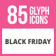 85 Black Friday Glyph Icons