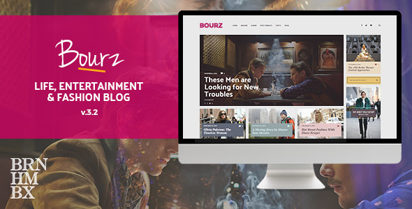 Bourz: Life, Entertainment & Fashion Blog Theme - News / Editorial Blog / Magazine
