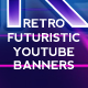 3 Retro Futuristic Youtube Banners - GraphicRiver Item for Sale