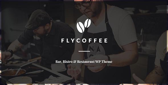 FlyCoffee Shop - Responsive Cafe and Restaurant WordPress Theme - Restaurants & Cafes Entertainment