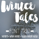 Winter Tales Font Trio + extras - GraphicRiver Item for Sale