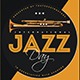 Jazz Day Flyer Template V3 - GraphicRiver Item for Sale