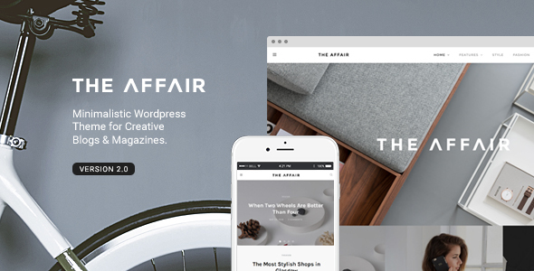The Affair - Creative Theme for Personal Blogs and Magazines - Personal Blog / Magazine