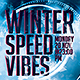 Winter Speed Vibes Flyer Template - GraphicRiver Item for Sale