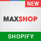 MaxShop - Advanced Multipurpose Shopify Sections Theme - ThemeForest Item for Sale