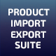 Product Import Export Suite