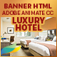 Luxury Hotel - Multi Purpose Ad Banners HTML5  (Animate CC)