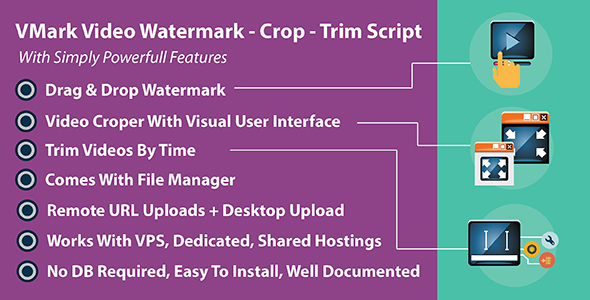 Download VMark Video Watermark - Crop - Trim PHP Script
