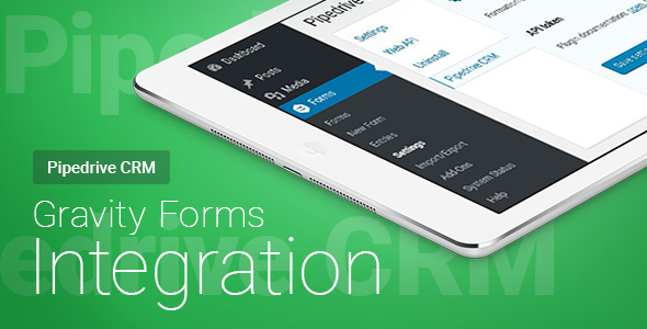 Gravity Forms - Pipedrive CRM - Integration - CodeCanyon Item for Sale