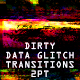 Dirty Data Glitch Transitions 2pt - VideoHive Item for Sale