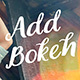Add Bokeh Overlay Photoshop Actions - GraphicRiver Item for Sale
