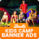 Kids Summer Camp Banners Ads
