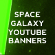 3 Galaxy Space Youtube Banners - GraphicRiver Item for Sale