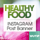10 Instagram Post Banner-Healthy Food - GraphicRiver Item for Sale