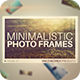 Minimalistic Photo Frames - VideoHive Item for Sale
