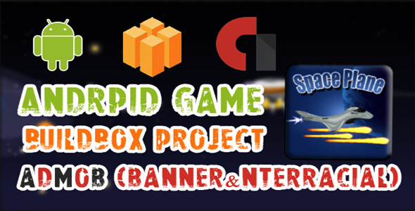 CodeCanyon SpacePlane-Buildbox Project Admob Banner-Interracial 21019748