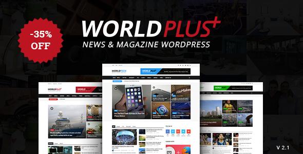 WorldPlus - Responsive News and Magazine WordPress - News / Editorial Blog / Magazine