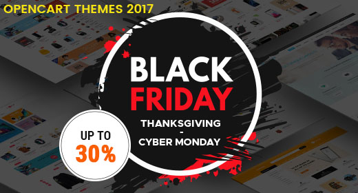 Black Friday 2017 Sale | Up to 30% For All OpenCart 3 & 23 Themes 2017
