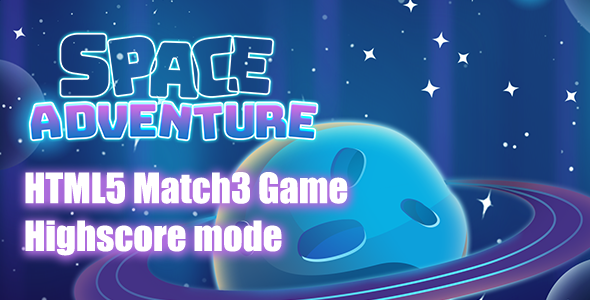 Space Adventures Match3 HTML5 Game - CodeCanyon Item for Sale