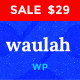 Waulah - WordPress Infinite Scroll News Magazine and Blog Theme - ThemeForest Item for Sale