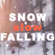 Snow Falling - VideoHive Item for Sale