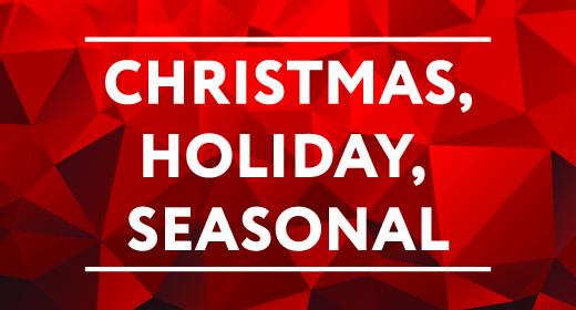 CHRISTMAS, HOLIDAY, SEASONAL