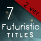 Futuristic Organic Minimal Titles