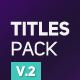 Titles Pack V.2 - VideoHive Item for Sale