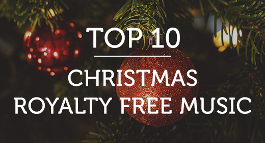 Best Christmas Royalty Free Music