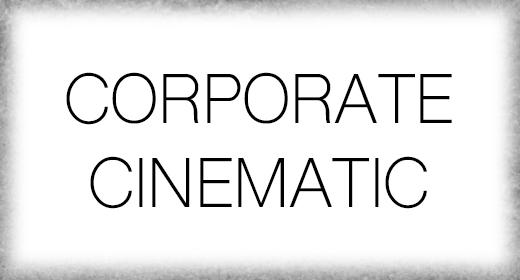 CINEMATIC CORPORATE