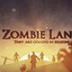 Zombie Land - VideoHive Item for Sale