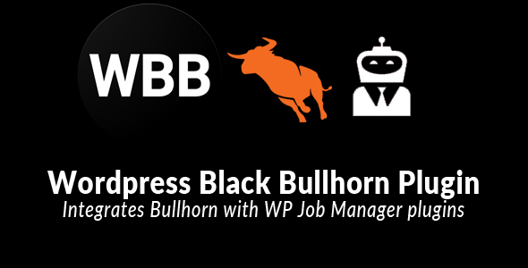 Wp Black Bullhorn -  Wordpress Bullhorn Integration - CodeCanyon Item for Sale